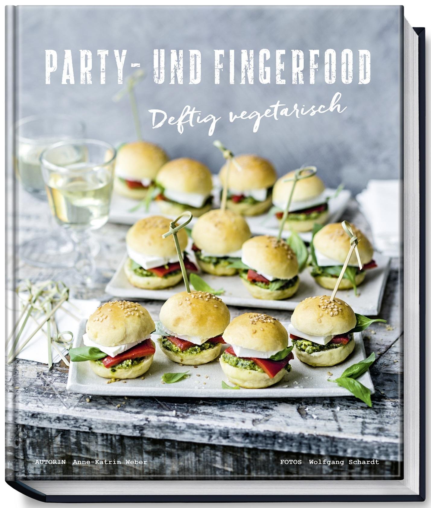 party und fingerfood deftig vegetarisch tolle rezepte ohne fleisch. Black Bedroom Furniture Sets. Home Design Ideas