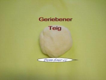 Geriebener Teig - Rezept