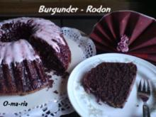 Kuchen  Burgunder~ Rodon - Rezept