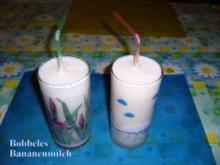 Getränk: Bobbeles Bananenmilch - Rezept