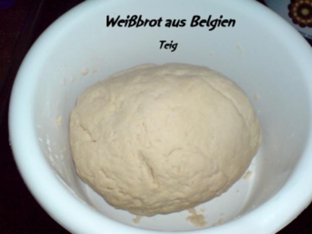 Brot ~ Weißbrot aus Belgien - Rezept - Bild Nr. 2