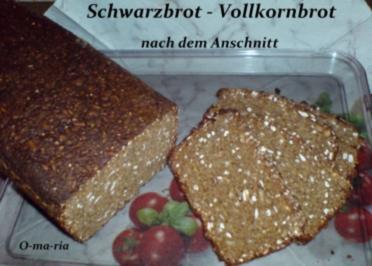Brot ~ Schwarzbrot  ~  Vollkornbrot - Rezept