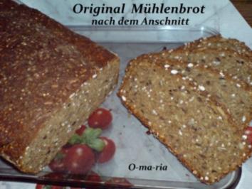 Brot ~ Original ~ Mühlenbrot - Rezept