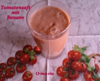 Getränke  Tomatensaft mit Banane - Rezept