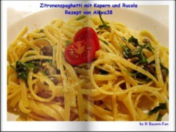 Rezept: Zitronenspaghetti mit Kapern und Rucola