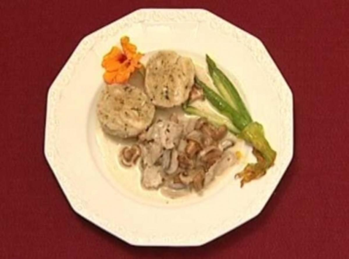 Semmelknödel in Pilzrahmsoße und Kalbsgeschnetzeltem (Ernst Hannawald) - Rezept Eingereicht von Das perfekte Promi Dinner