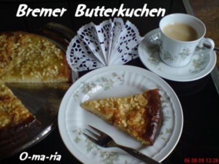 Kuchen  Bremer Butterkuchen - Rezept
