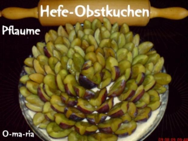 Kuchen  Hefe-Obstkuchen - Rezept - Bild Nr. 6