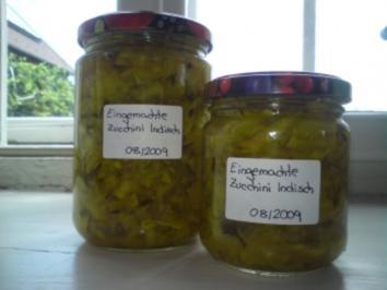 Eingemachte Zucchini Indisch - Rezept
