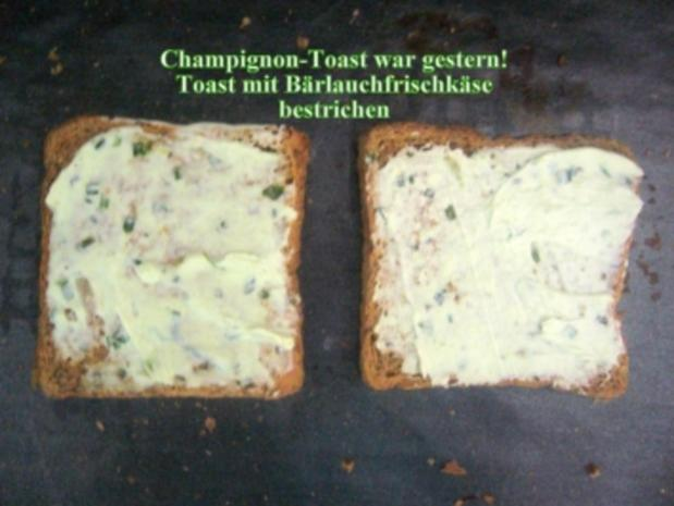 Zwischenmahlzeit: Champignon-Toast war gestern! - Rezept - Bild Nr. 2