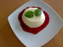 ** Dessert & Süßes ** Panacotta auf warmen Himbeerspiegel - Rezept