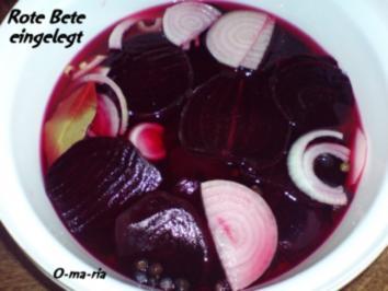 Gemüse  Rote Bete eingelegt - Rezept