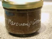 Maronenkonfitüre - Rezept