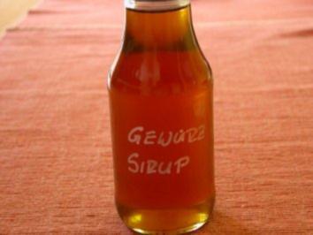 Gewürz Sirup - Rezept