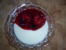 Dessert...Grießpudding mit beschwipsten Früchten - Rezept