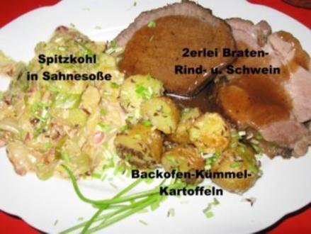 2erlei Braten- Rind- u. Schwein - Rezept