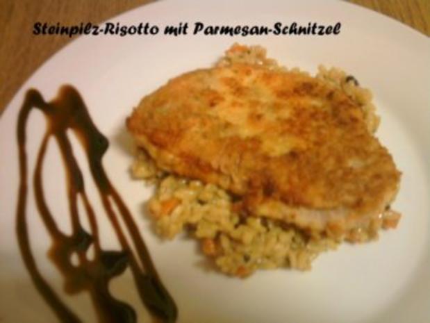 Steinpilz-Risotto mit Parmesan-Schnitzel - Rezept