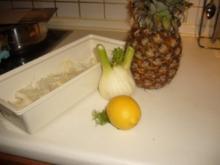 Ananas- Fenchel -Salat - Rezept