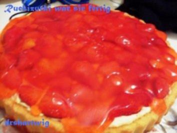 Kuchen~Torte~ Rucki Zucki Erdbeertorte - Rezept