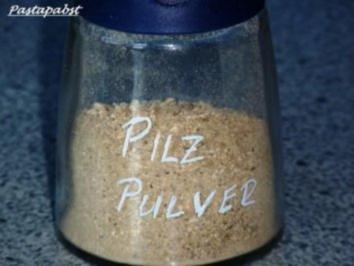 Pilzpulver - Rezept