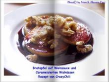 Bratapfel auf Weinsauce und Caramelisierten Walnüssen - Rezept - Bild Nr. 2
