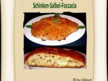 Salbei-Schinken-Focaccia - Rezept