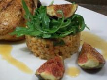 Salat von roten Linsen mit Verjus, Rucola und karamellisierten Feigen - Rezept