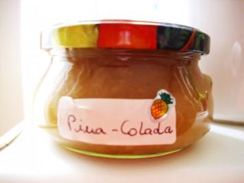 Pina -Colada Marmelade - Rezept