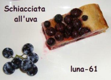 SCHIACCIATA ALL'UVA - Toskanische Weintraubentorte - Rezept