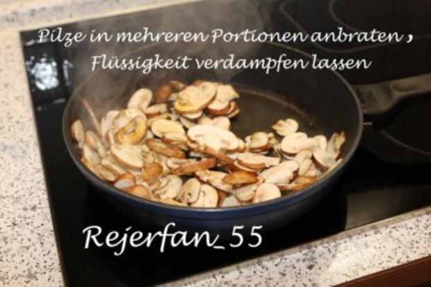 Pilzeintopf mit Filet - Rezept - Bild Nr. 5