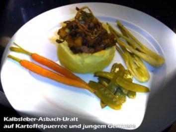 Kalbsleber-Asbach-Uralt auf Kartoffelpourreé - Rezept