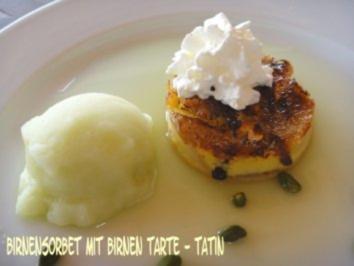 Birnen-Sorbet mit Birnen-Tarte-Tatin - Rezept