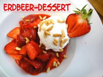 Erdbeer - Dessert - Rezept