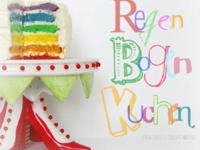 Regenbogenkuchen - Rezept