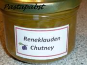 Reneklauden-Chutney - Rezept