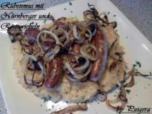 Rübenmus mit Nürnberger Bratwürstchen und Röstzwiebeln - Rezept