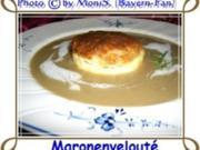 Maronenveloutè - Rezept