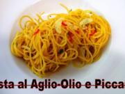 Pasta al Aglio-Olio-e-Piccante  Euro 5,55  für  4 Pers. - Rezept