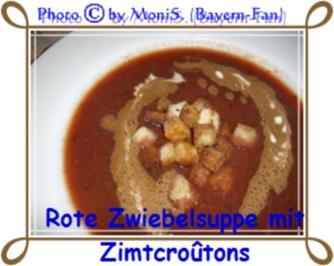 Rezept: Rote Zwiebelsuppe mit Zimtcroûtons und Balsamico-Schaum
