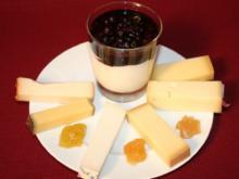 Berg- und Ziegenkäse an Früchtesenf und Überraschungscrème - Rezept