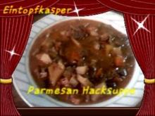 Parmesan - Hacksuppe a´la Jörg - Rezept