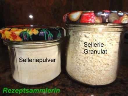 Diverses:   SELLERIE - PULVER + GRANULAT als Vorrat - Rezept