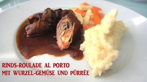 Rinds-Roulade au Porto mit Wurzelgemüse und Pürrée - Rezept