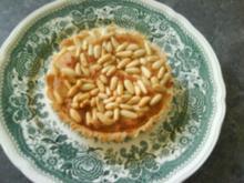 Tarte aux pignons et à la frangipane   Tarte mit Pinienkerne auf Mandelcreme - Rezept