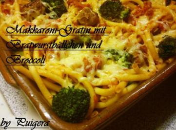 Makkaroni-Gratin mit Bratwurstbällchen und Broccoli - Rezept