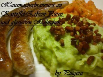 Hausmacherbratwurst an Kartoffel-Erbsen-Püree und glasierten Möhrchen - Rezept