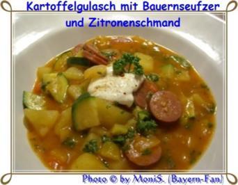 Rezept: Kartoffel - Gulasch mit Bauernseufzer und Zitronenschmand