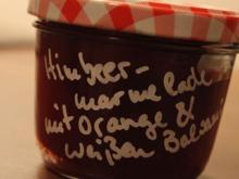Himbeermarmelade mit weißem Balsamico und Orange - Rezept