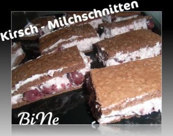 BiNe` S KIRSCH - MILCHSCHNITTEN - Rezept