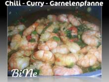 BiNe` S CHILI - CURRY - GARNELENPFANNE - Rezept
